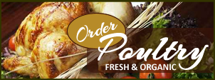 Click to order fresh organic chickens and turkeys from the farm.
